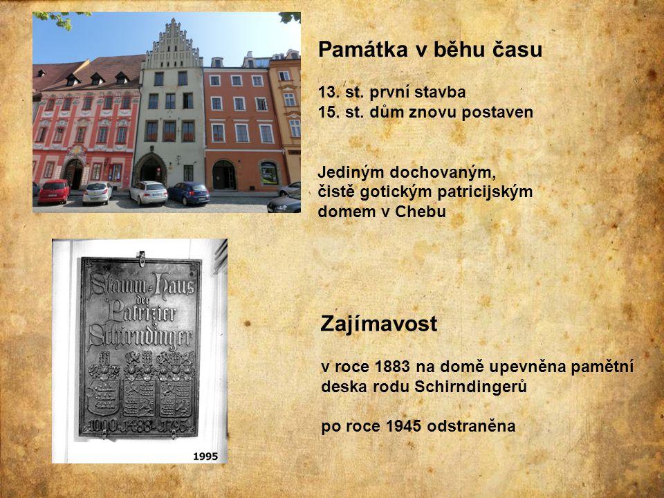 Památka v běhu času Zajímavost 13. st. první stavba