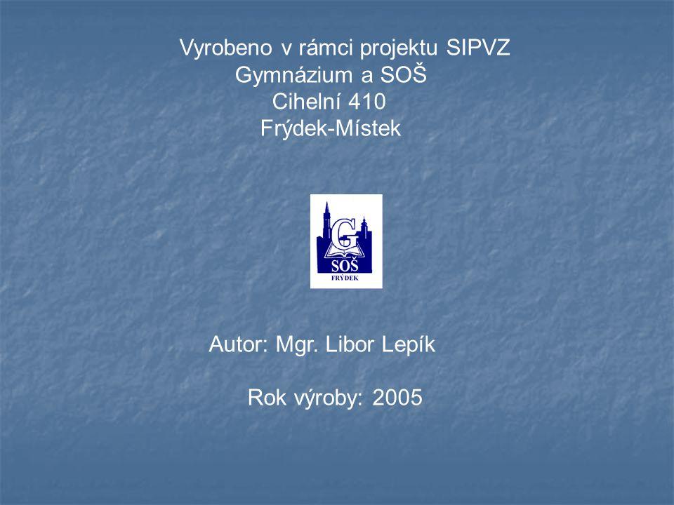 Vyrobeno v rámci projektu SIPVZ