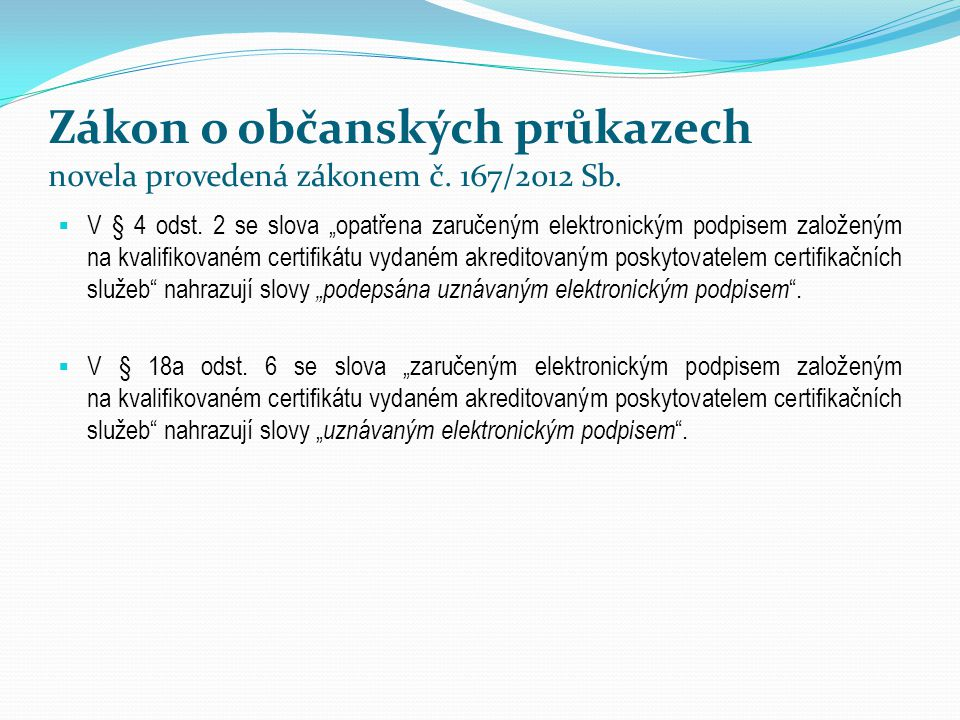 Zákon o občanských průkazech novela provedená zákonem č. 167/2012 Sb.