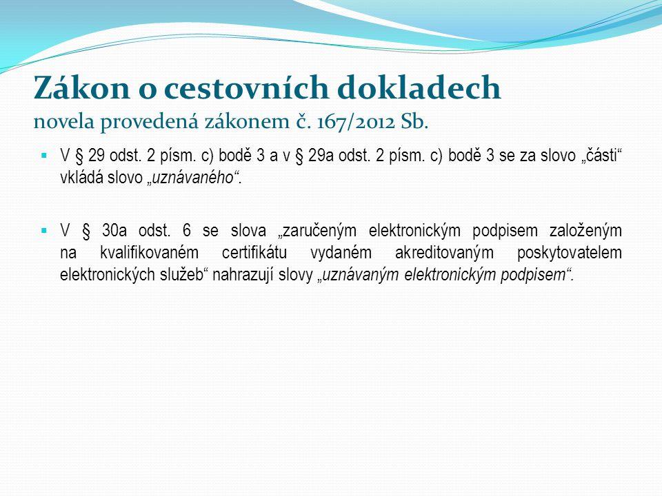 Zákon o cestovních dokladech novela provedená zákonem č. 167/2012 Sb.