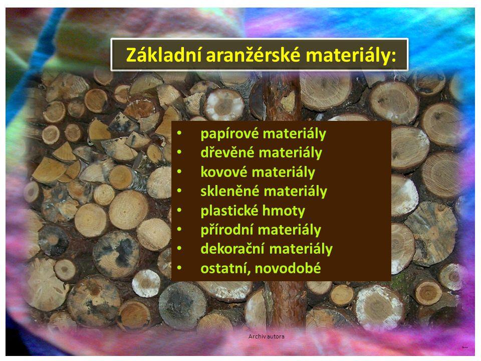 Základní aranžérské materiály: