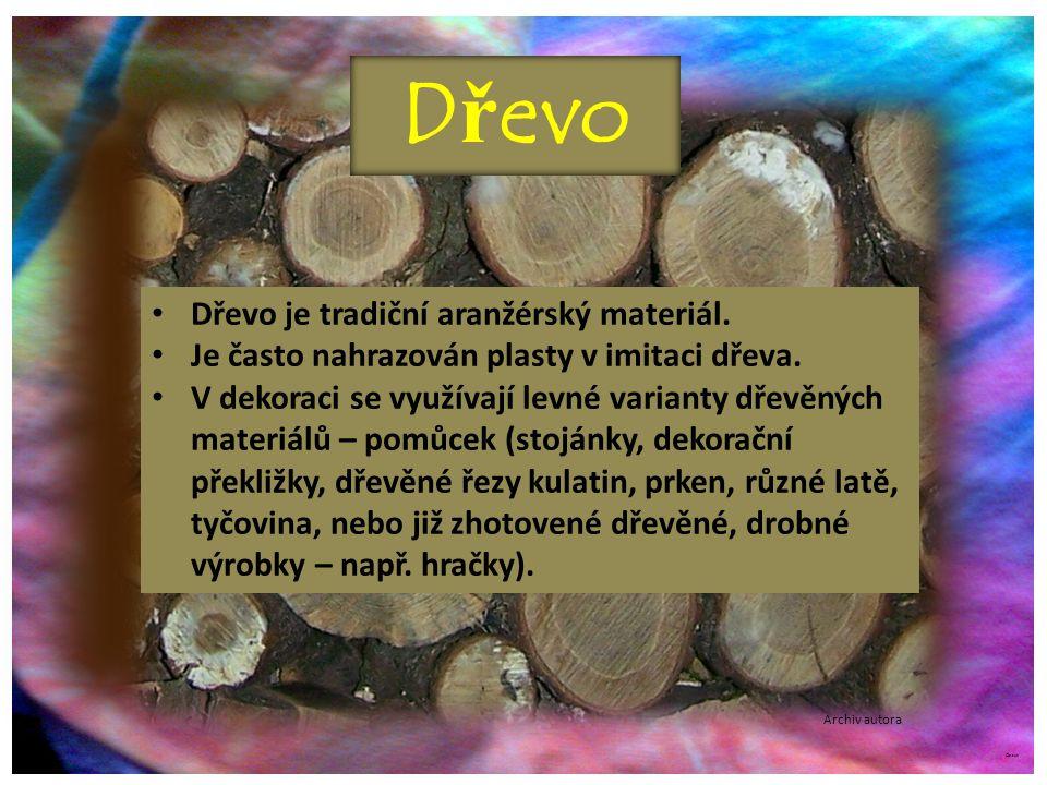 Dřevo Dřevo je tradiční aranžérský materiál.