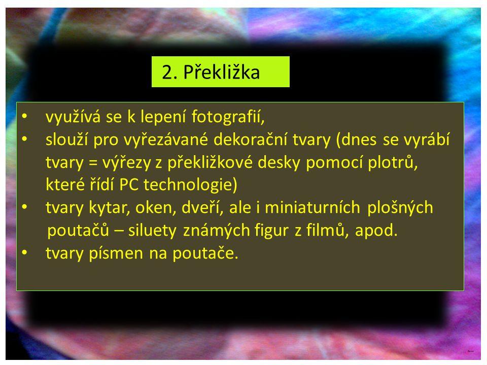 2. Překližka využívá se k lepení fotografií,
