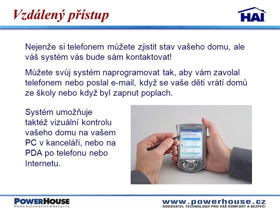Vzdálený přístup Nejenže si telefonem můžete zjistit stav vašeho domu, ale váš systém vás bude sám kontaktovat!