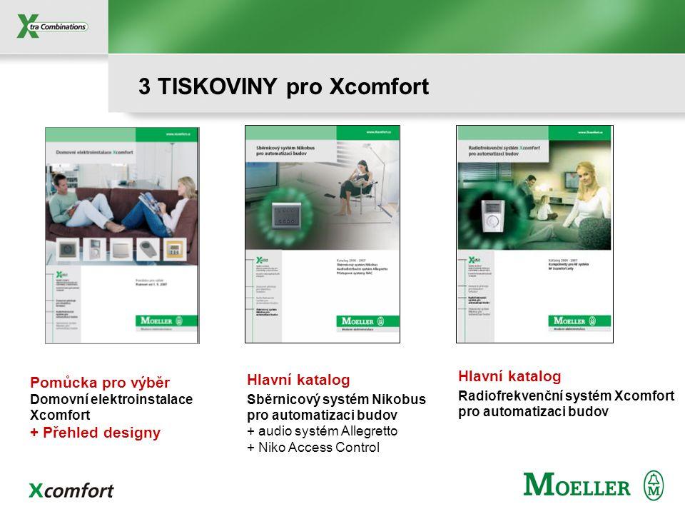 Pomůcka pro výběr Domovní elektroinstalace Xcomfort + Přehled designy