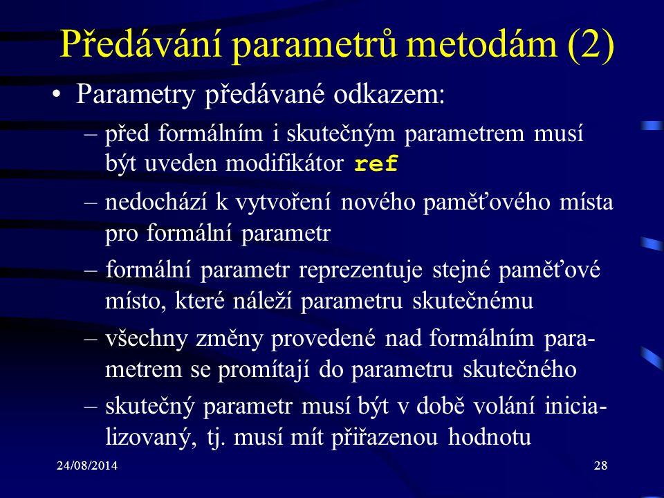 Předávání parametrů metodám (2)