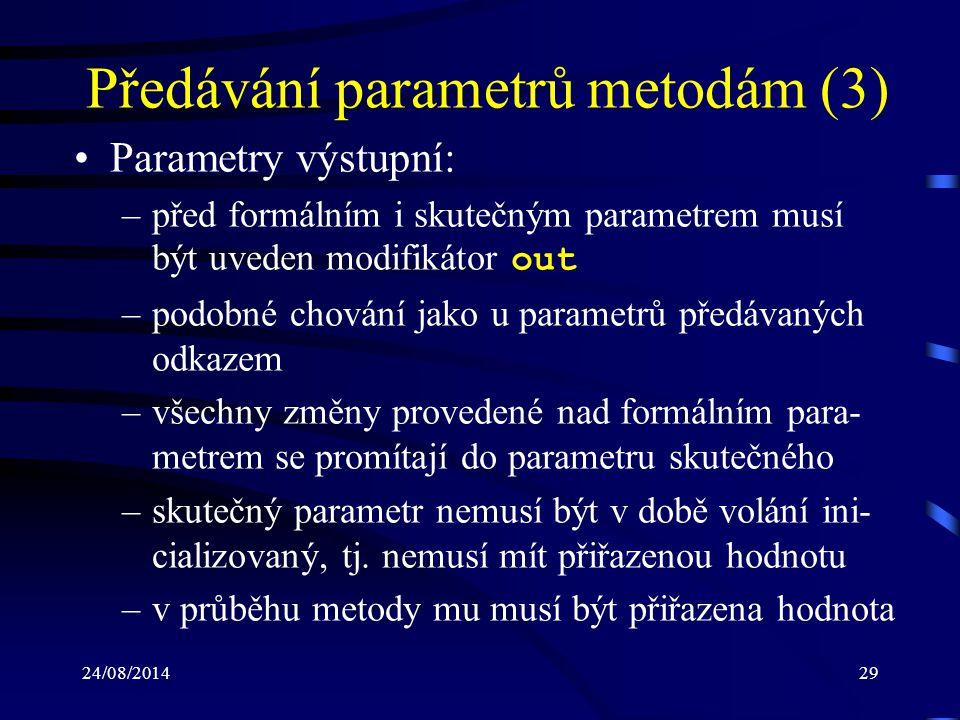 Předávání parametrů metodám (3)