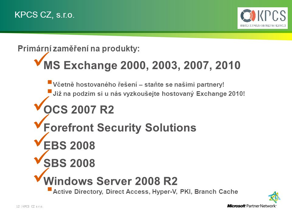 Forefront Security Solutions EBS 2008 SBS 2008 Windows Server 2008 R2