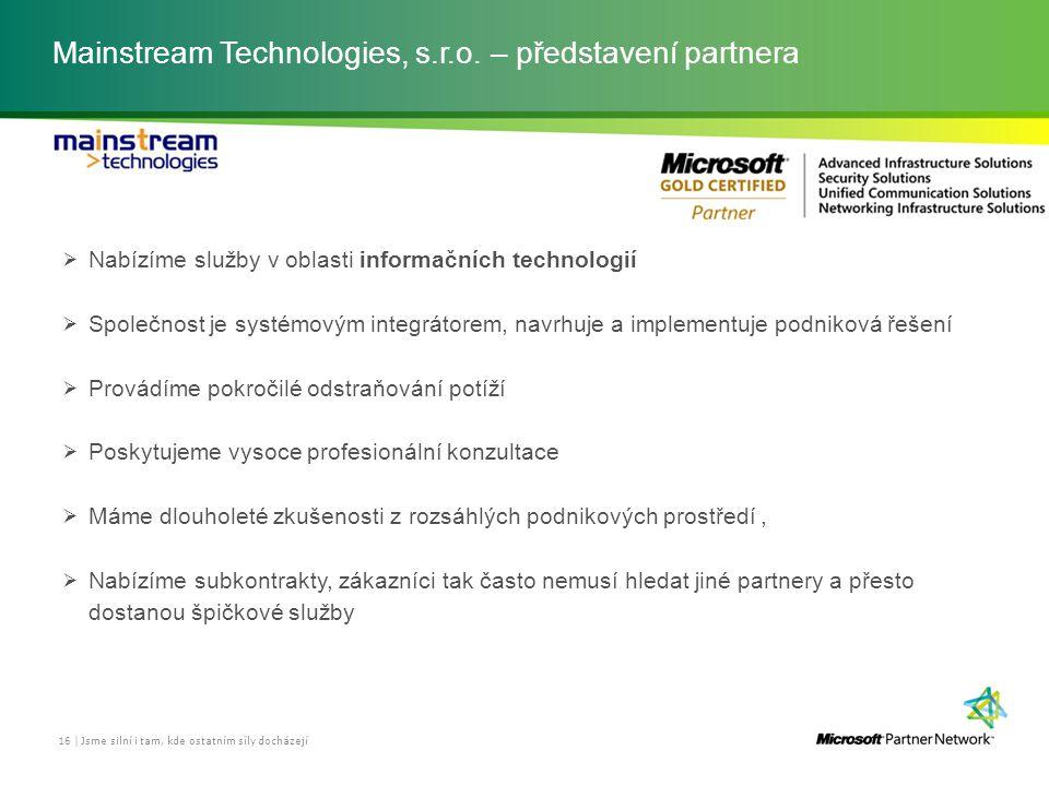 Mainstream Technologies, s.r.o. – představení partnera