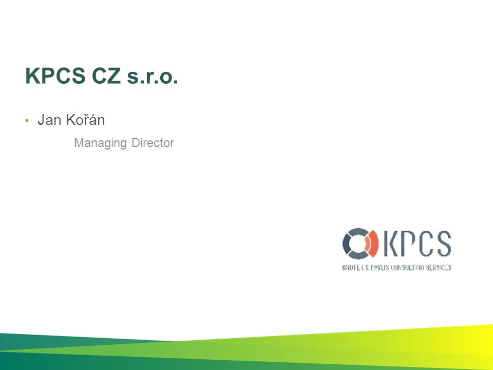 KPCS CZ s.r.o. Jan Kořán Managing Director
