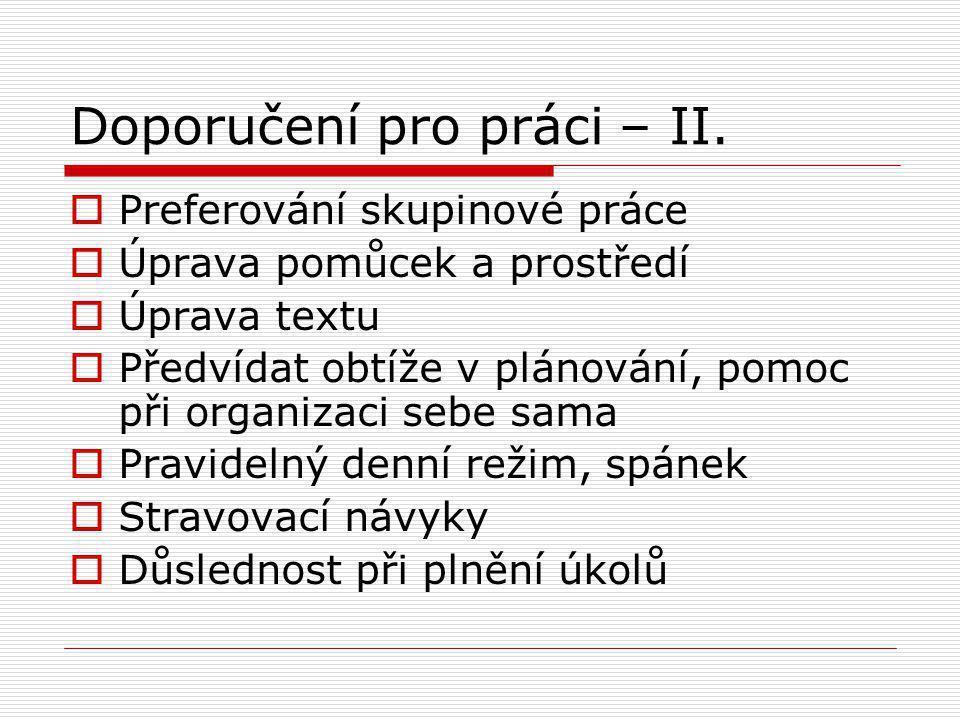 Doporučení pro práci – II.