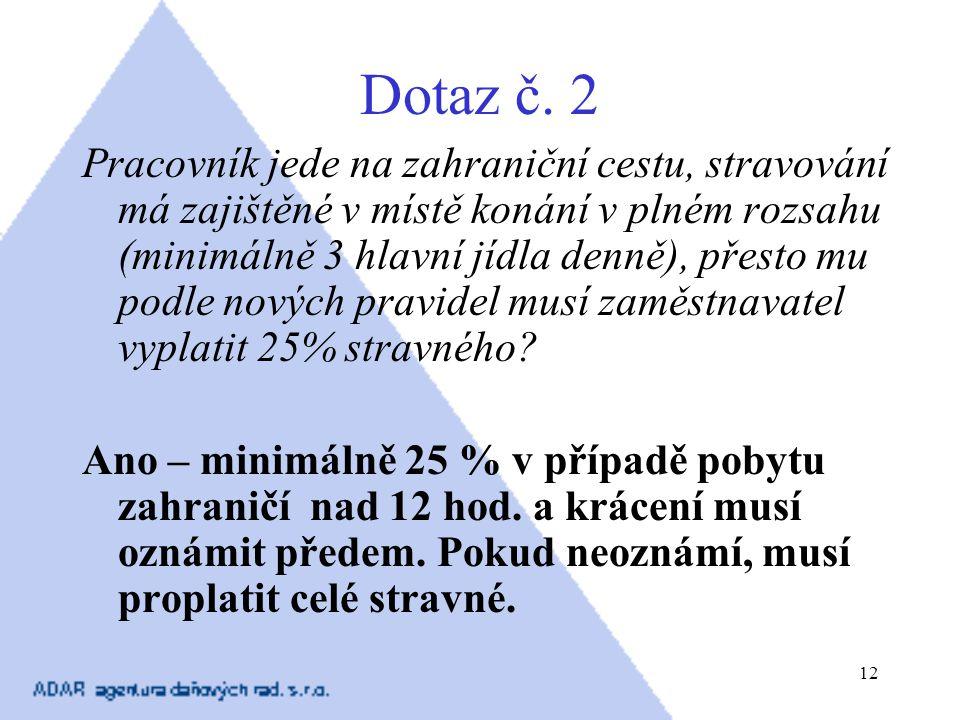 Dotaz č. 2