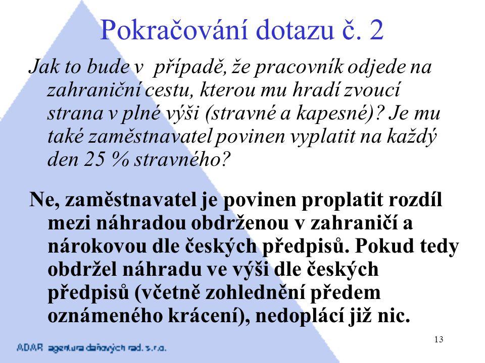 Pokračování dotazu č. 2
