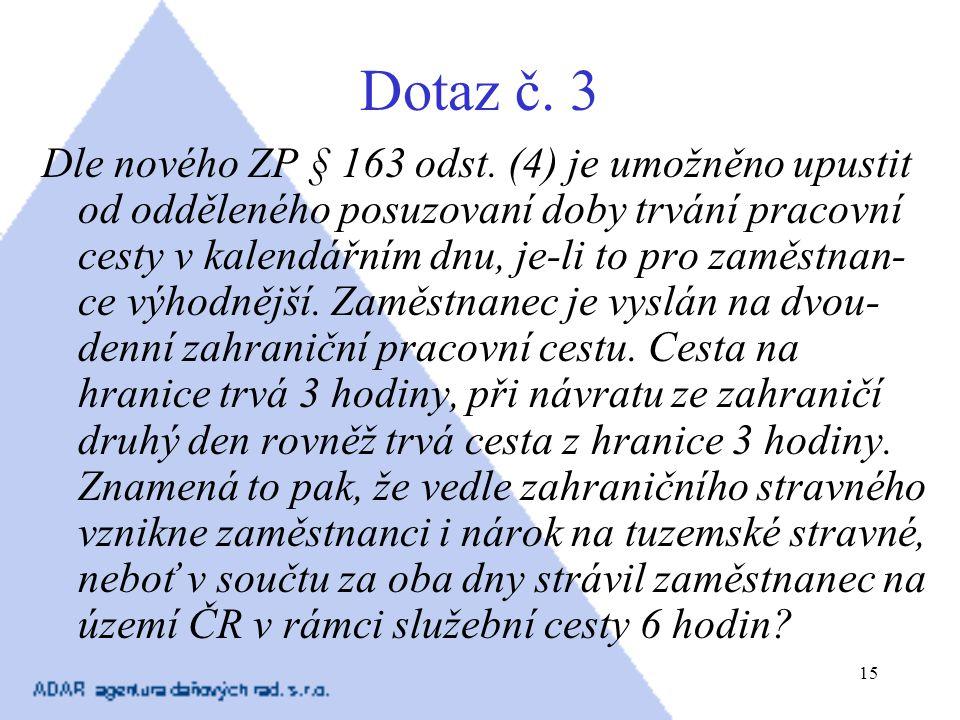 Dotaz č. 3