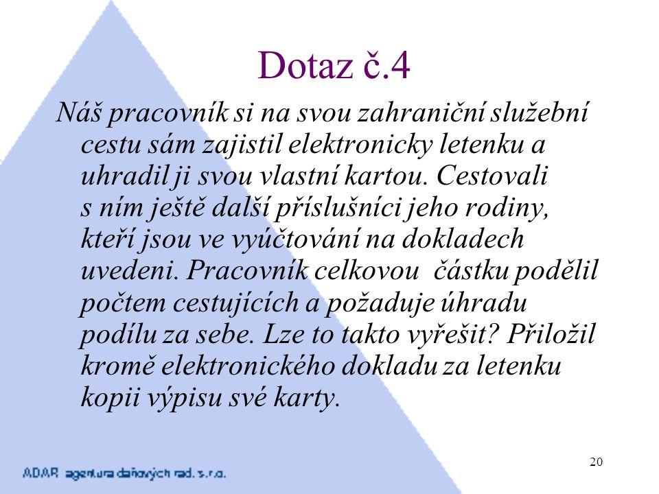 Dotaz č.4