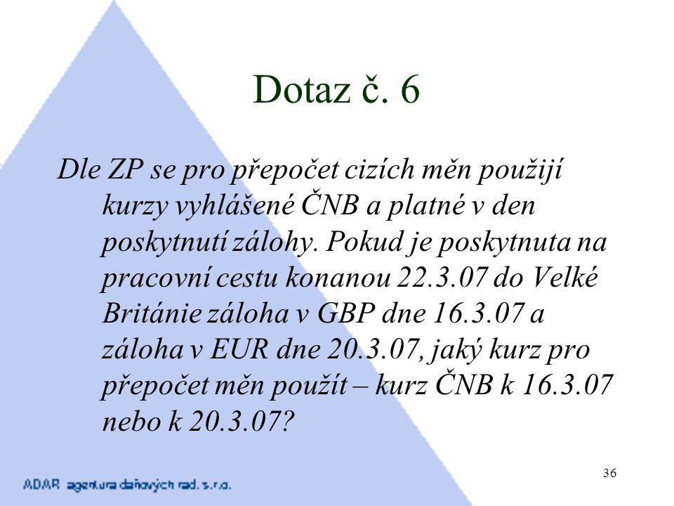 Dotaz č. 6