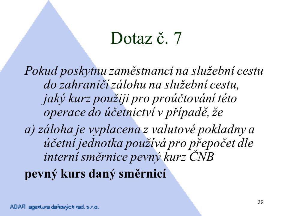 Dotaz č. 7