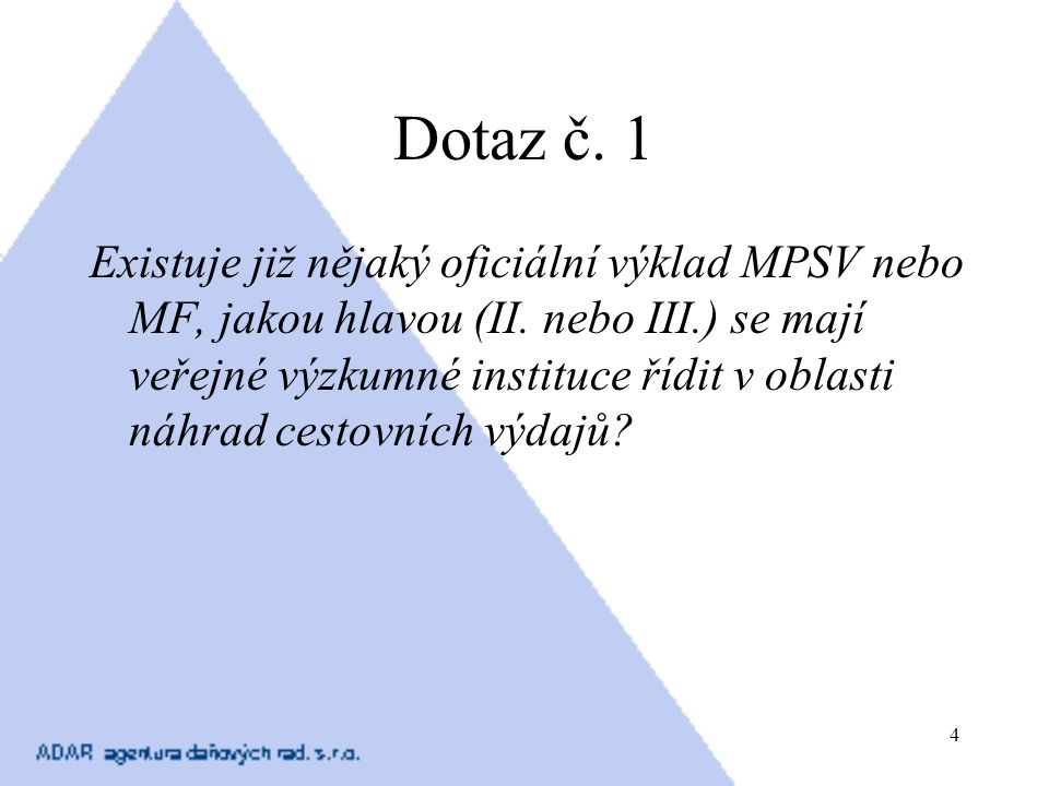 Dotaz č. 1