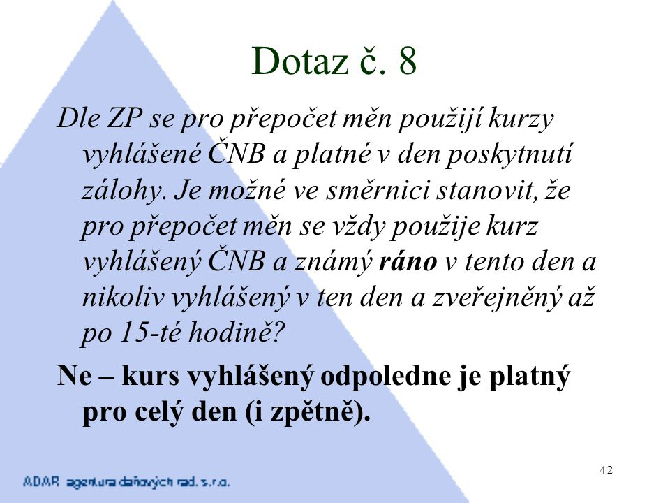 Dotaz č. 8