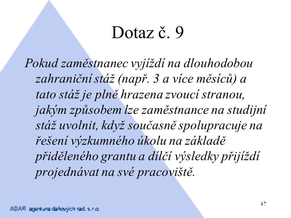 Dotaz č. 9