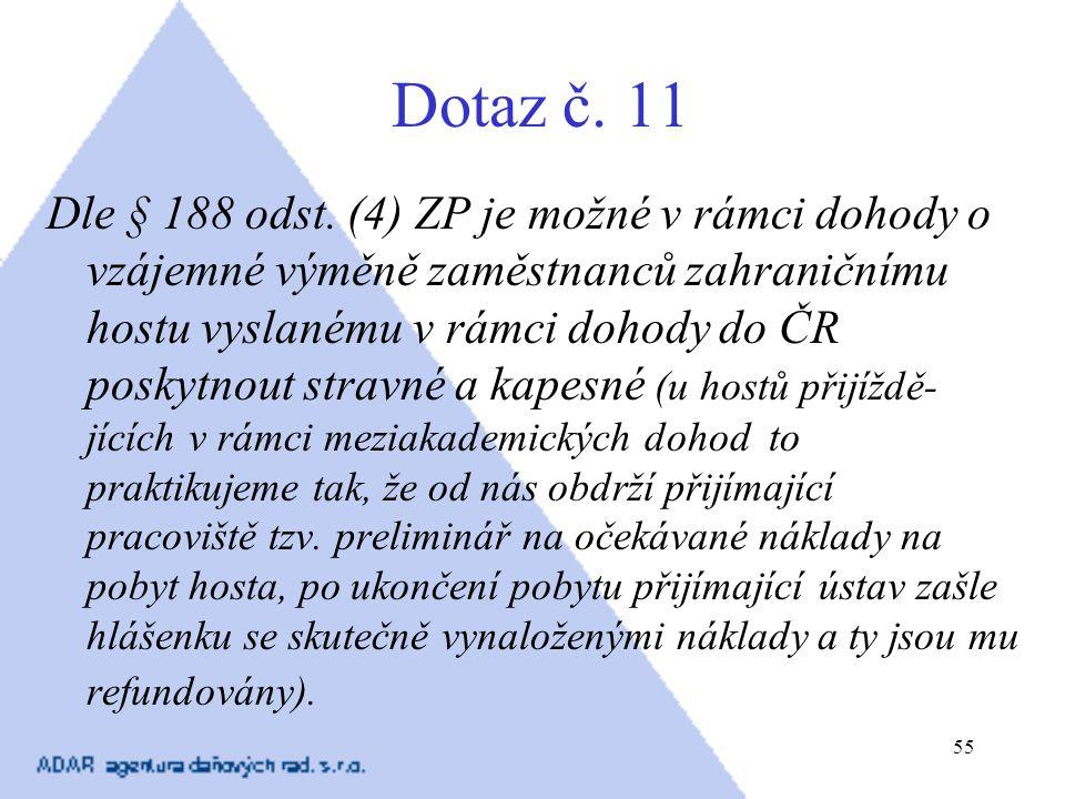 Dotaz č. 11