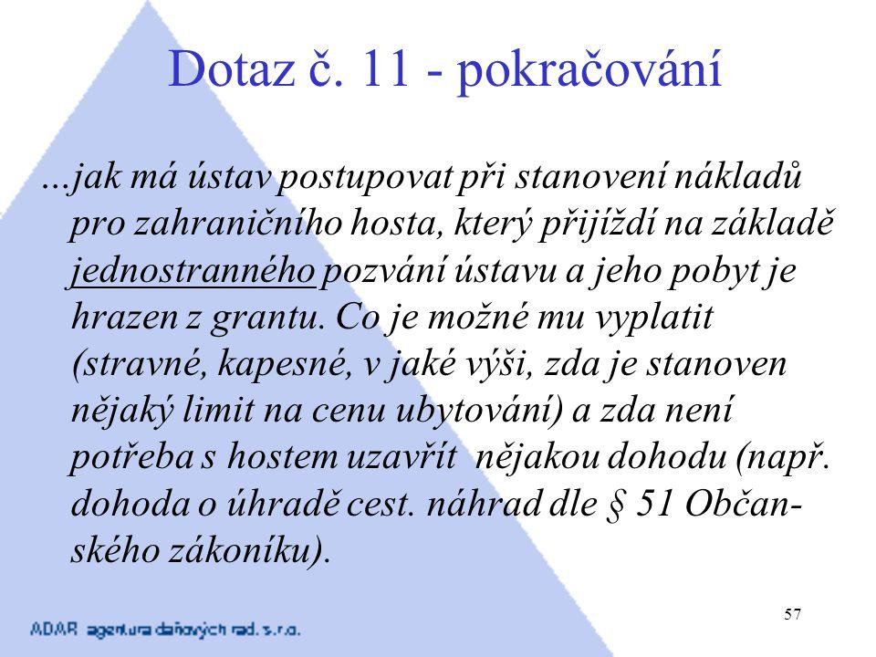 Dotaz č. 11 - pokračování