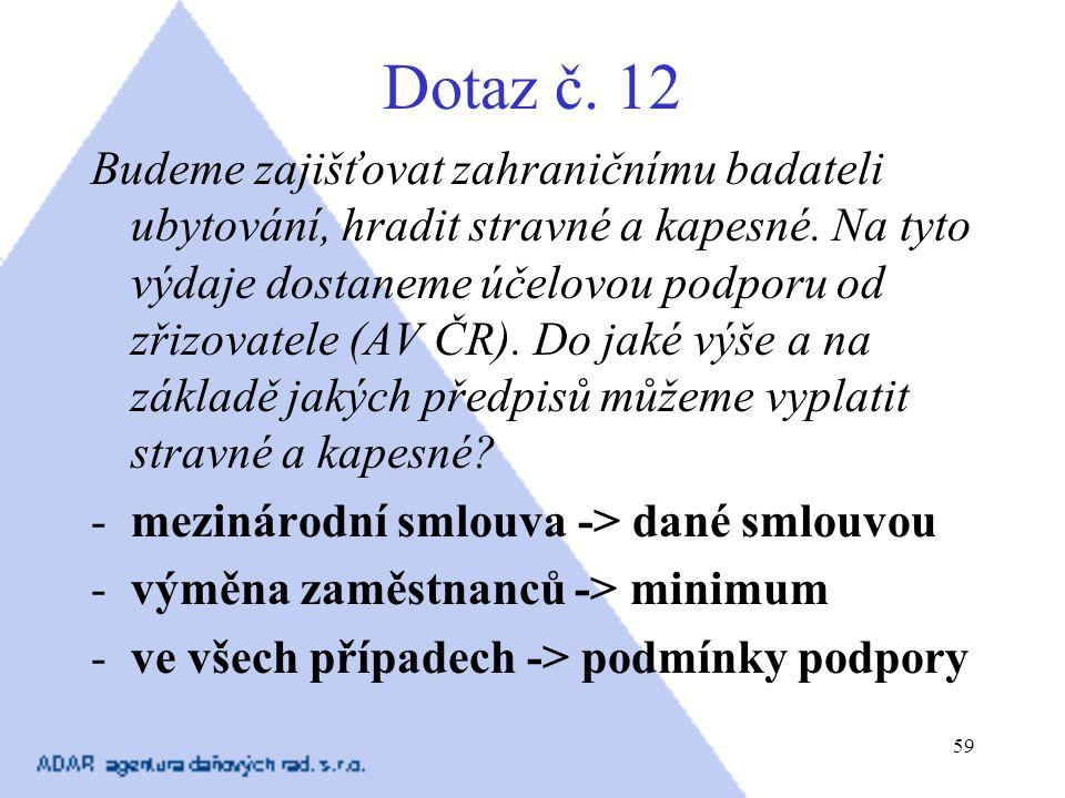 Dotaz č. 12