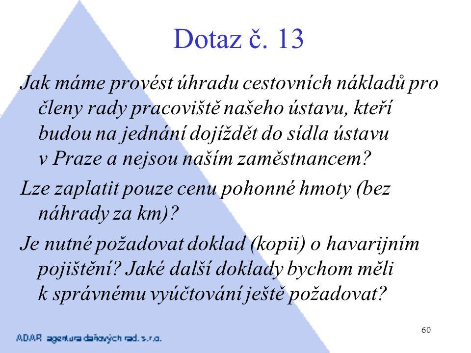 Dotaz č. 13