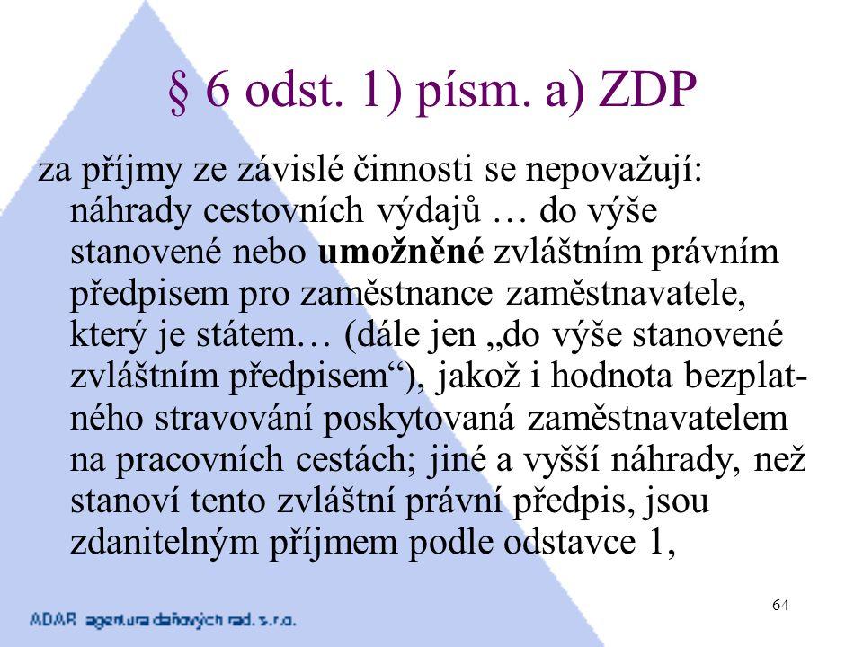 § 6 odst. 1) písm. a) ZDP