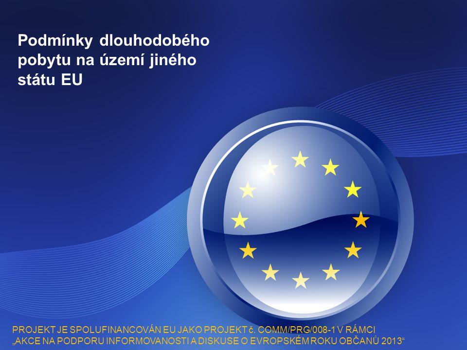 Podmínky dlouhodobého pobytu na území jiného státu EU