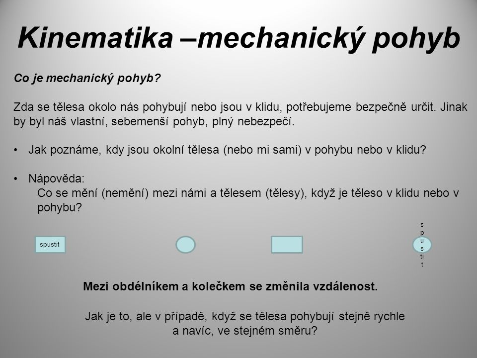 Kinematika –mechanický pohyb
