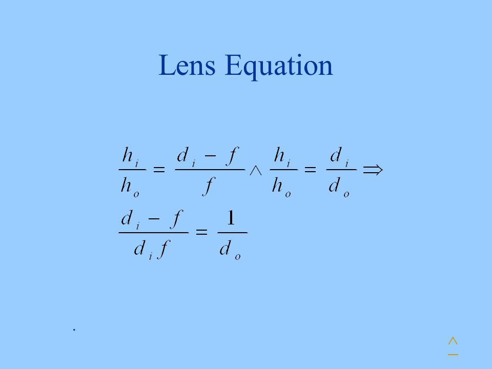 Lens Equation . ^