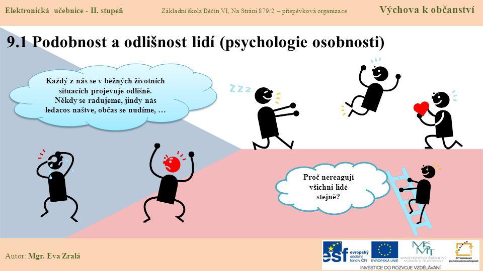 9.1 Podobnost a odlišnost lidí (psychologie osobnosti)