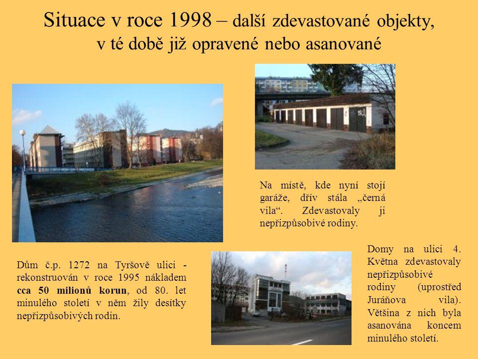 Situace v roce 1998 – další zdevastované objekty, v té době již opravené nebo asanované