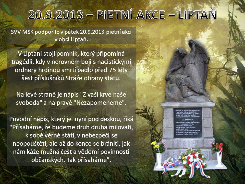 SVV MSK podpořilo v pátek 20.9.2013 pietní akci v obci Liptaň.