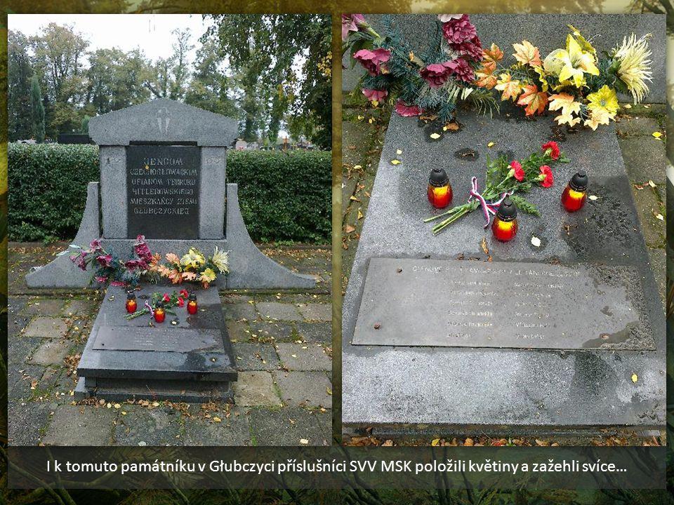 I k tomuto památníku v Głubczyci příslušníci SVV MSK položili květiny a zažehli svíce…