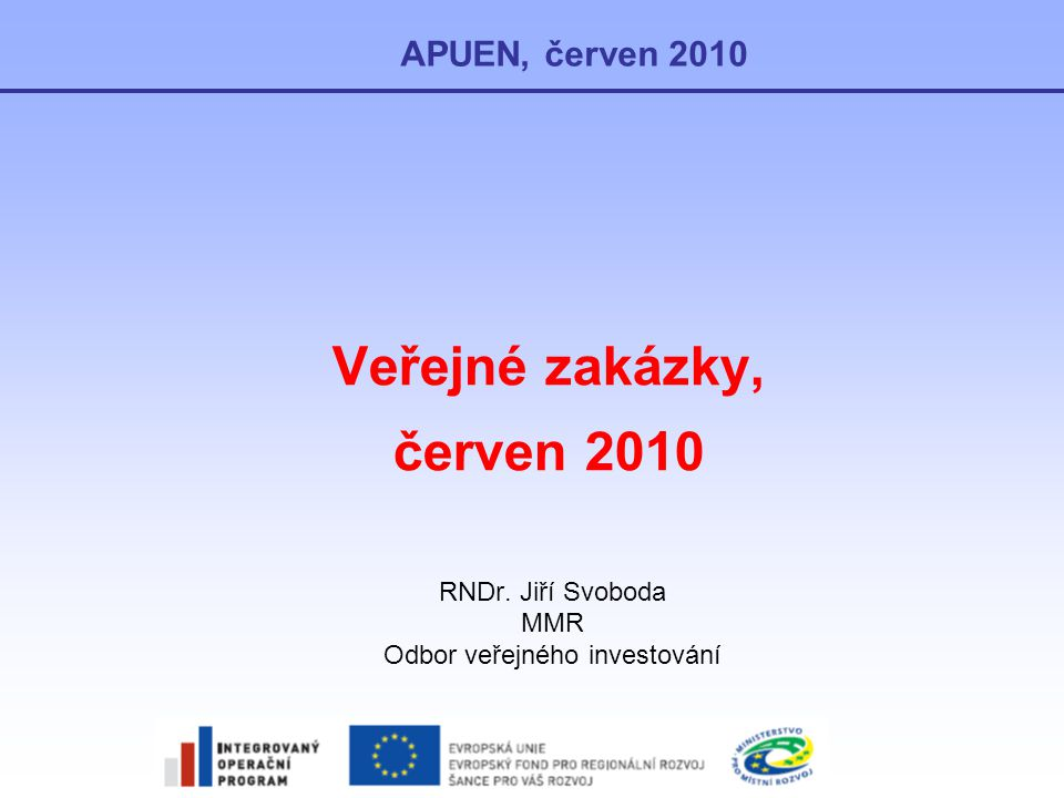 Veřejné zakázky, červen 2010
