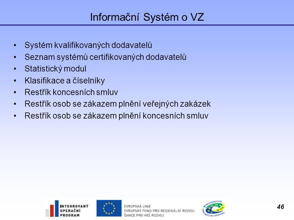 Informační Systém o VZ Systém kvalifikovaných dodavatelů