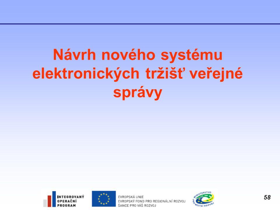 Návrh nového systému elektronických tržišť veřejné správy