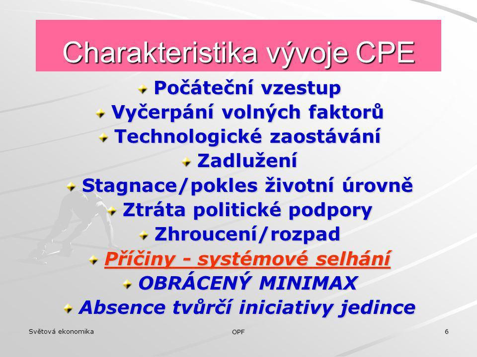 Charakteristika vývoje CPE