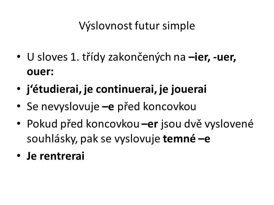 Výslovnost futur simple