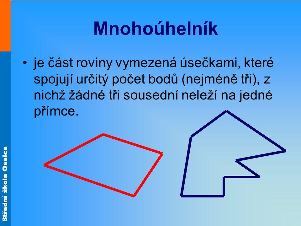 Mnohoúhelník je část roviny vymezená úsečkami, které spojují určitý počet bodů (nejméně tři), z nichž žádné tři sousední neleží na jedné přímce.