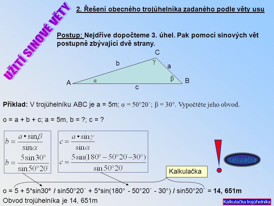 2. Řešení obecného trojúhelníka zadaného podle věty usu