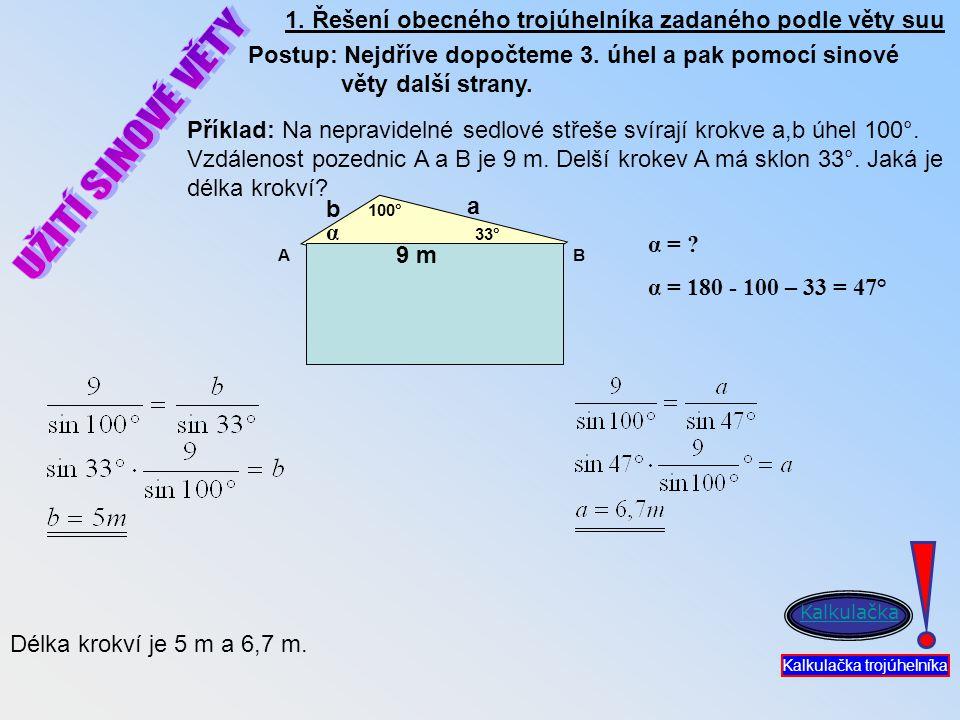 1. Řešení obecného trojúhelníka zadaného podle věty suu