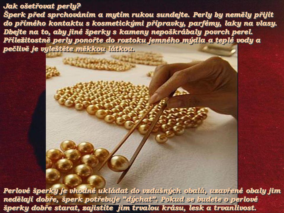 Jak ošetřovat perly