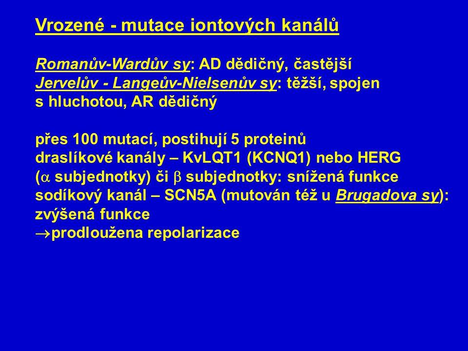 Vrozené - mutace iontových kanálů