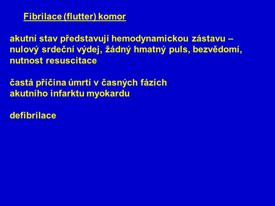 Fibrilace (flutter) komor