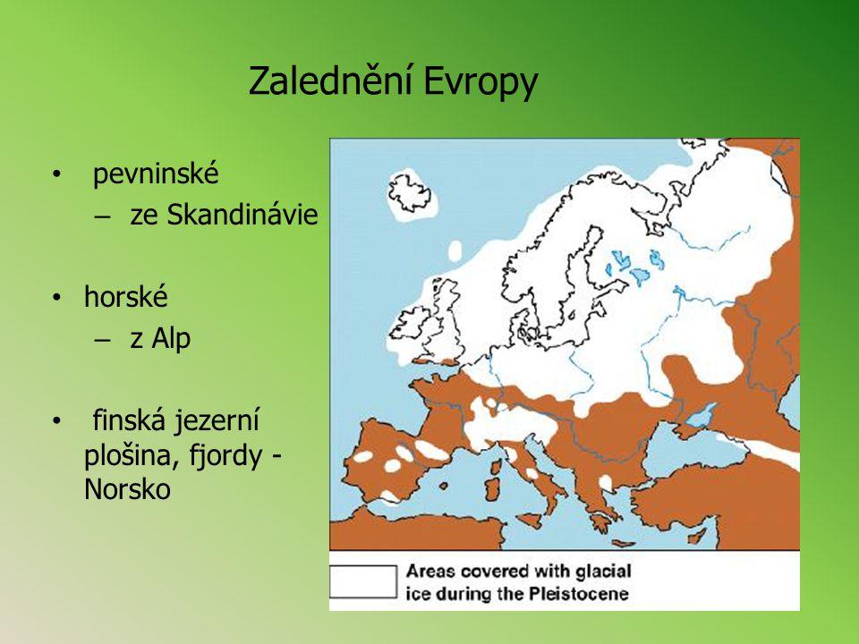 Zalednění Evropy pevninské ze Skandinávie horské z Alp