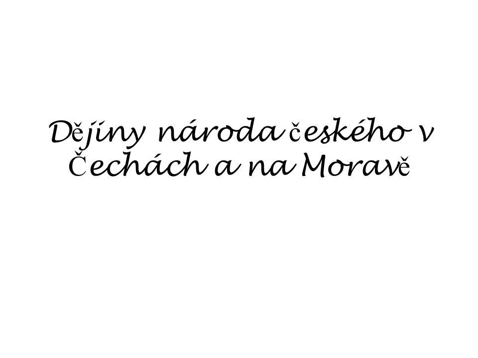 Dějiny národa českého v Čechách a na Moravě