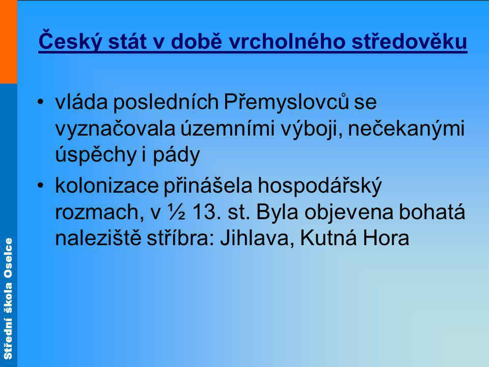 Český stát v době vrcholného středověku
